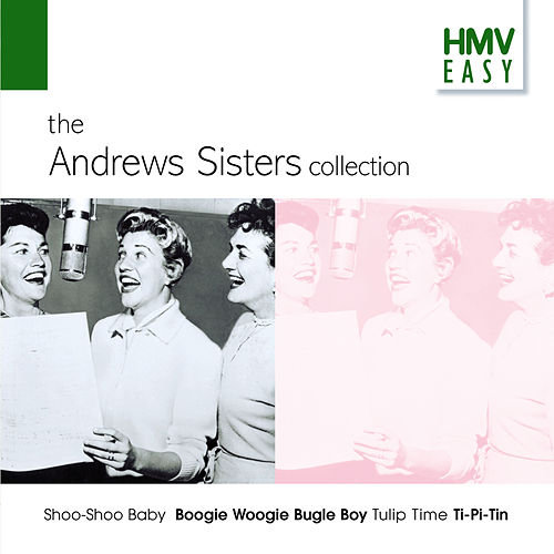 The Andrews Sisters Collection (HMV Easy) by The Andrews Sisters