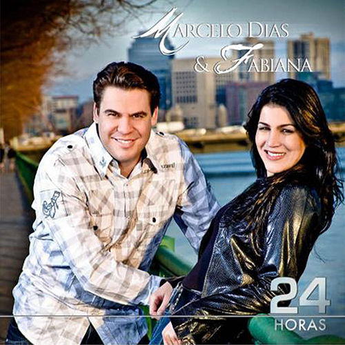 24 Horas by Marcelo Dias & Fabiana