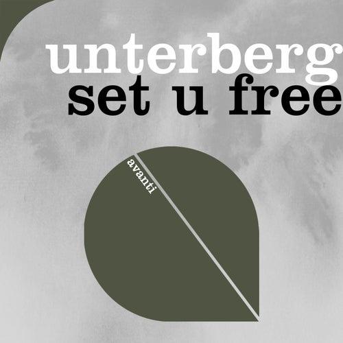 Set U Free by Unterberg