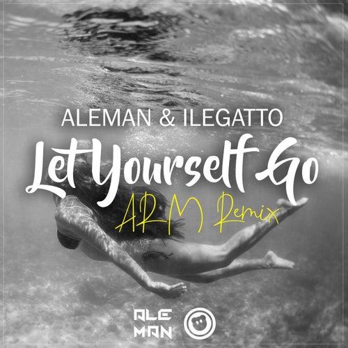 Let Yourself Go (ARM Remix) de El Aleman