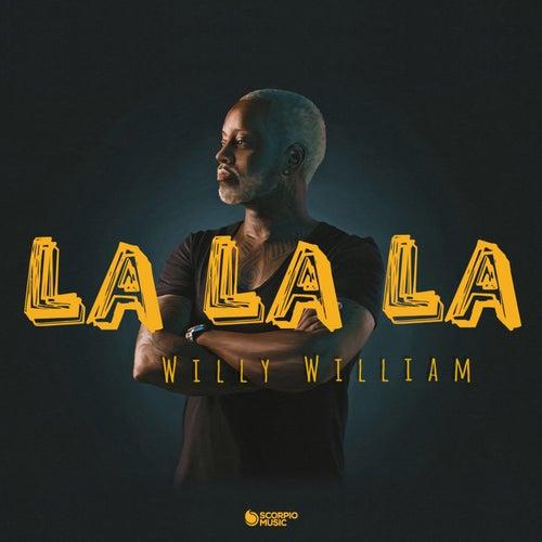 La La La von Willy William