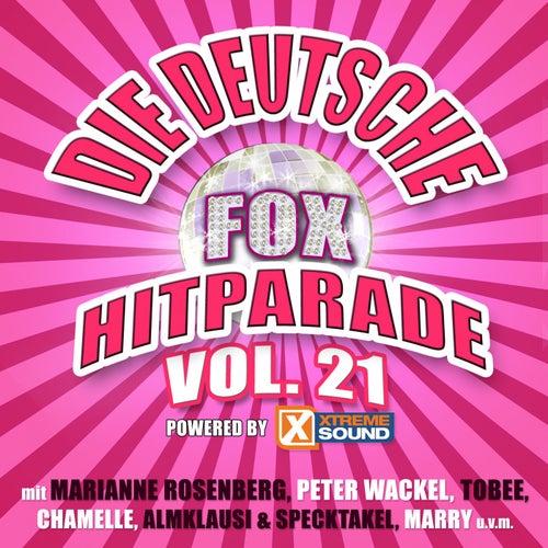Die deutsche Fox Hitparade powered by Xtreme Sound, Vol. 21 von Various Artists