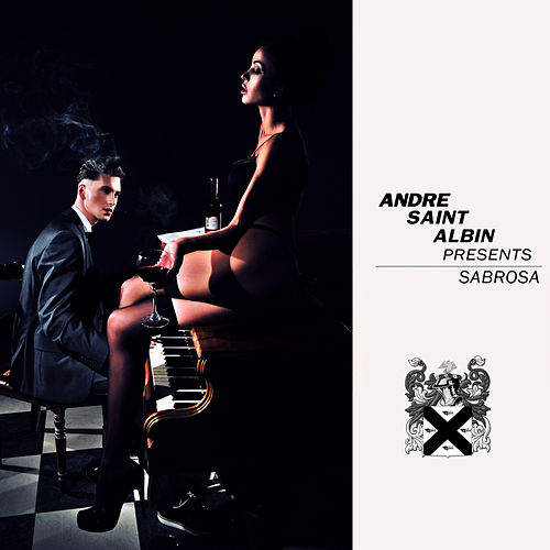 Sabrosa de Andre Saint-Albin