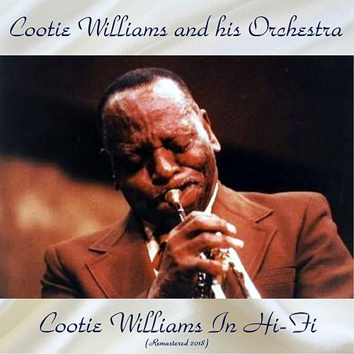 Cootie Williams In Hi-Fi (Remastered 2018) de Cootie Williams
