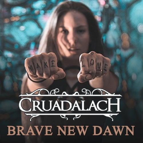 Brave New Dawn by Cruadalach