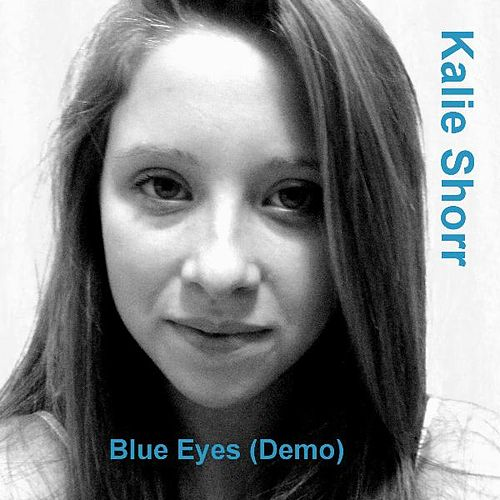 Blue Eyes by Kalie Shorr