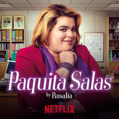Ay Paquita (Performed by ROSALÍA) de Paquita Salas