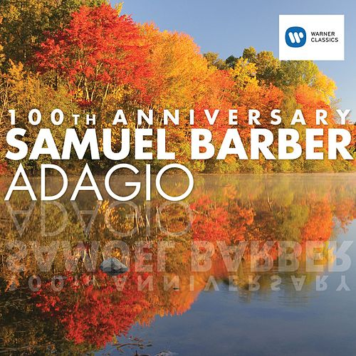 Samuel Barber - Adagio (100th anniversary) de Various Artists