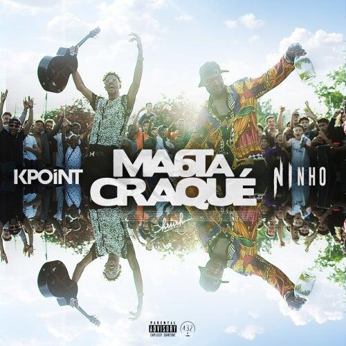 Ma 6t a craqué (feat. Ninho) de Kpoint