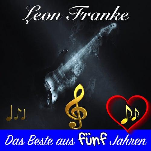 Das Beste aus fünf Jahren von Leon Franke