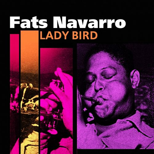 Lady Bird de Fats Navarro
