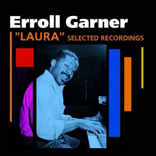 Laura (Selected Recordings) de Erroll Garner