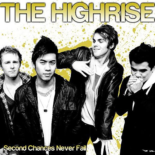 Second Chances Never Fail by High Rise