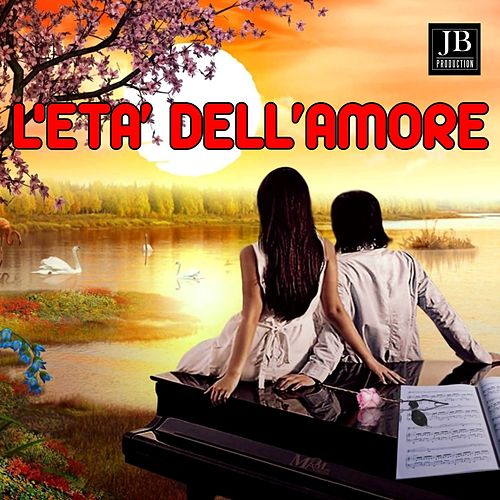 L'età Dell'Amore by Various Artists