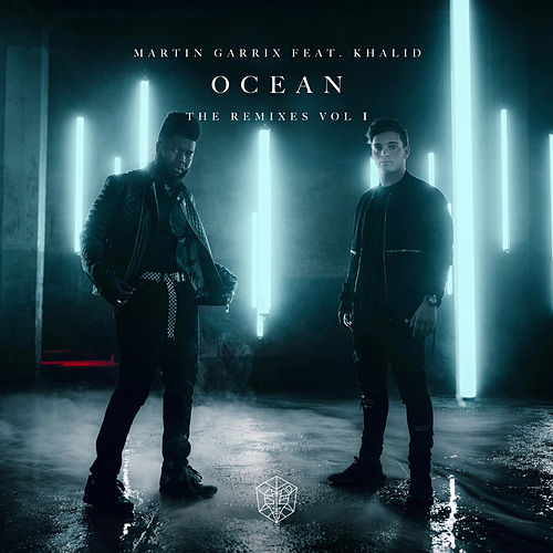 Ocean (Remixes Vol. 1) de Martin Garrix