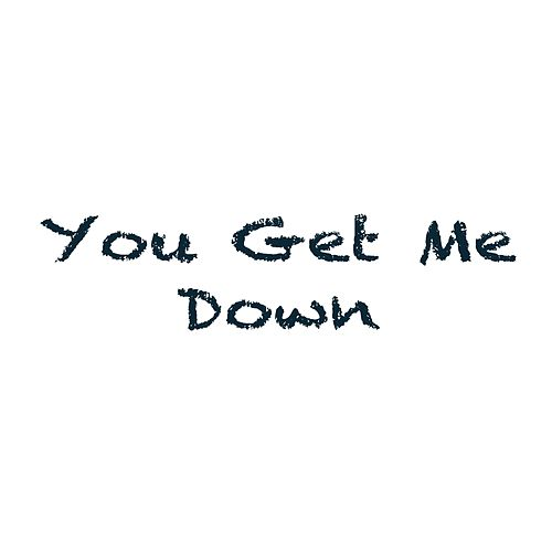 You Get Me Down by Ulson
