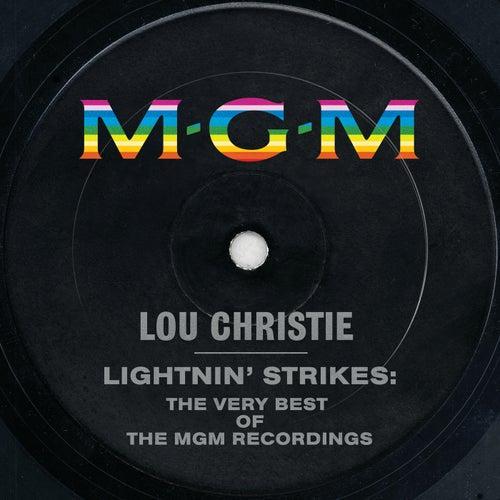 Lightnin' Strikes: The Very Best Of The MGM Recordings von Lou Christie