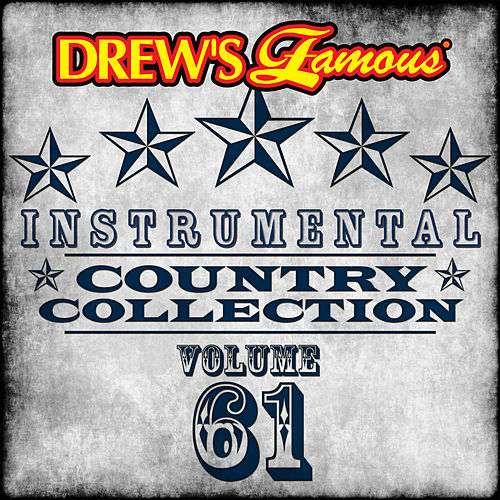 Drew's Famous Instrumental Country Collection (Vol. 61) by The Hit Crew(1)