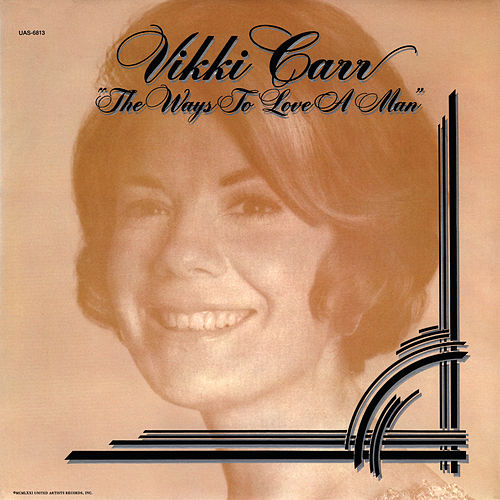 The Ways To Love A Man de Vikki Carr
