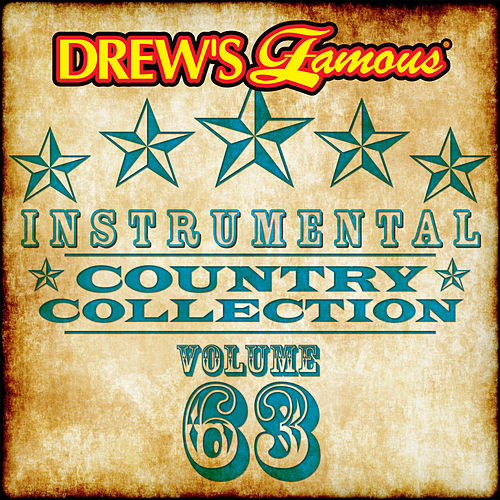 Drew's Famous Instrumental Country Collection (Vol. 63) von The Hit Crew(1)