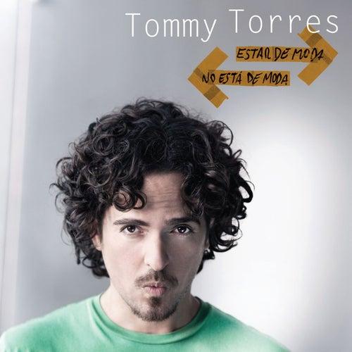 Estar De Moda No Esta De Moda de Tommy Torres