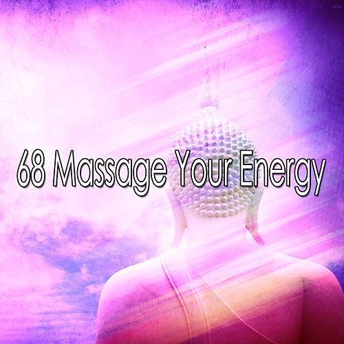 68 Massage Your Energy de Meditación Música Ambiente
