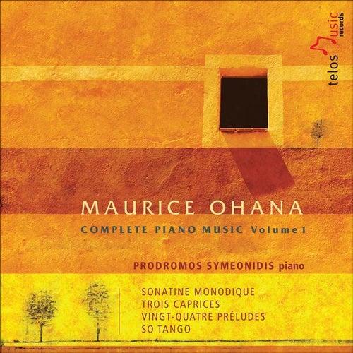 Ohana, M.: Complete Piano Music, Vol. 1 von Prodromos Symeonidis