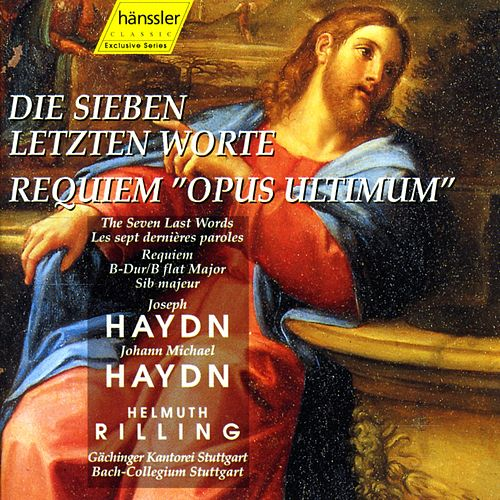 Haydn: 7 Last Words (The), Hob.Xx:2 / Haydn, M: Requiem in B Flat Major,