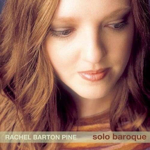 Bach, J.S.: Violin Sonata No. 1 / Partita No. 2 / Pisendel: Violin Sonata by Rachel Barton Pine