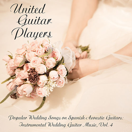 Popular Wedding Songs On Spanish Acoustic Guitars:... By