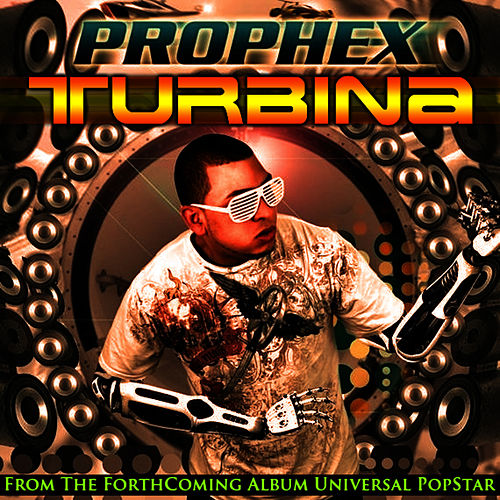 Turbina - Single by Prophex