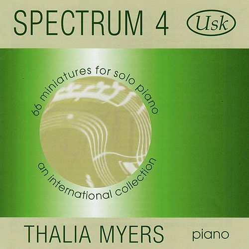 Spectrum 4: 66 Miniatures for Solo Piano by Thalia Myers