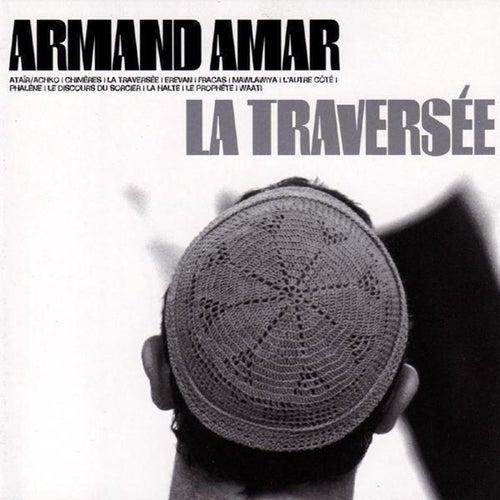 La traversée by Armand Amar