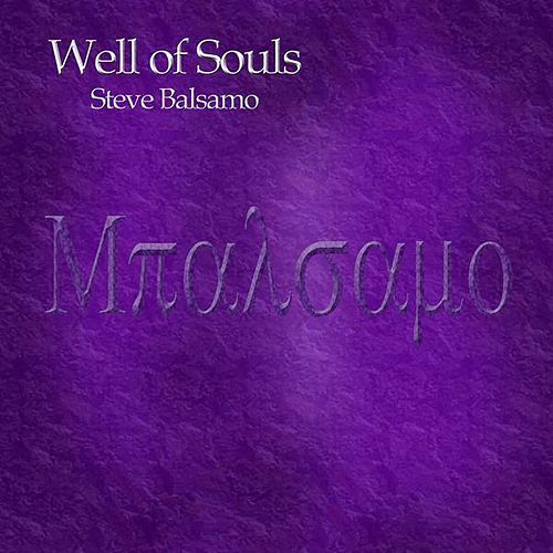 Well of Souls by Steve Balsamo
