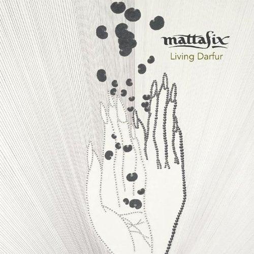 Living Darfur de Mattafix