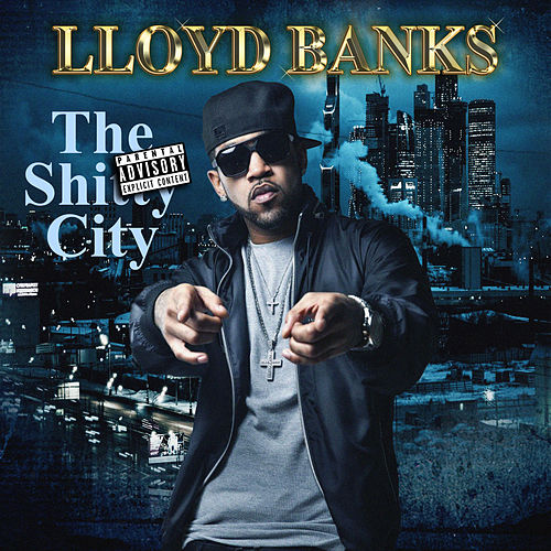 The Shitty City by Lloyd Banks