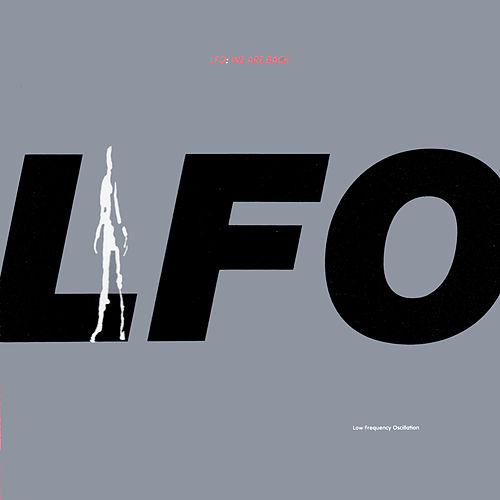 We Are Back by LFO
