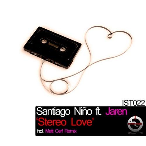 Stereo Love ft  Jaren by Santiago Niño : Napster