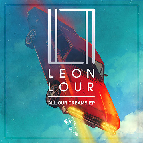 All Our Dreams by Leon Lour