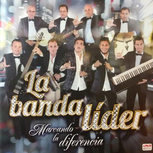 Marcando la Diferencia by La Banda Líder
