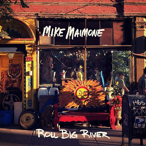 Roll Big River by Mike Maimone