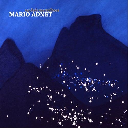 Saudade Maravilhosa de Mario Adnet