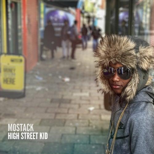 High Street Kid von Mostack