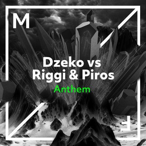 Anthem by Dzeko