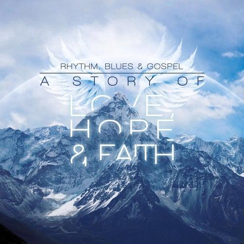 Rhythm, Blues, & Gospel: A Story of Love, Hope, & Faith by Benny Charles