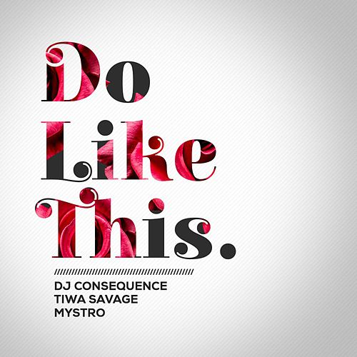 Do Like This by DJ Consequence