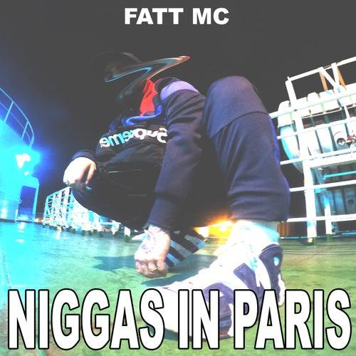 Niggas in Paris de Fatt Mc