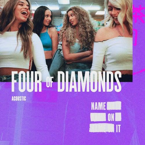 Name On It (Acoustic) von Four Of Diamonds