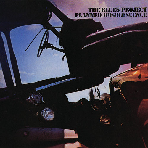 Planned Obsolescence de The Blues Project