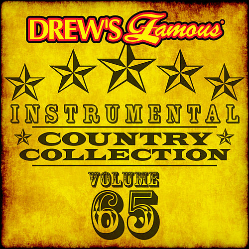 Drew's Famous Instrumental Country Collection (Vol. 65) von The Hit Crew(1)